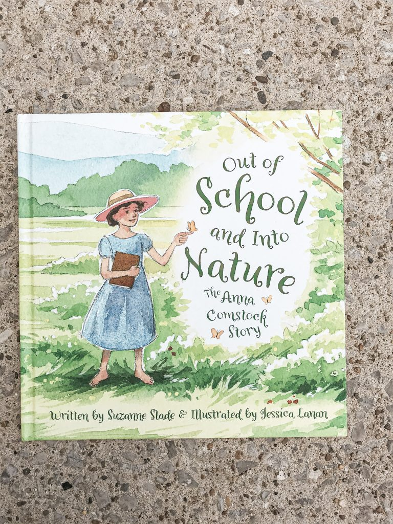 Out of School and Into Nature book the story of Anna Comstock