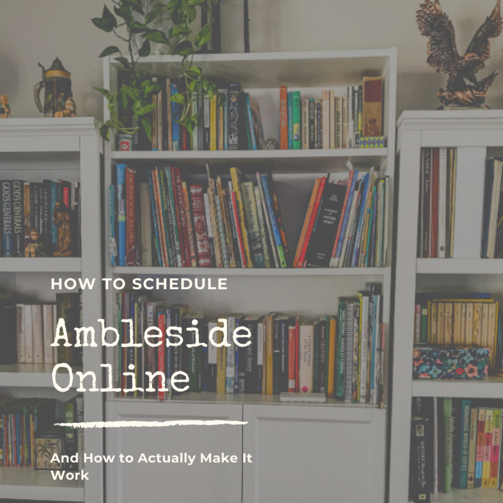 How to Schedule Ambleside Online